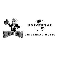 UMG Labels: Show Dog–Universal Music